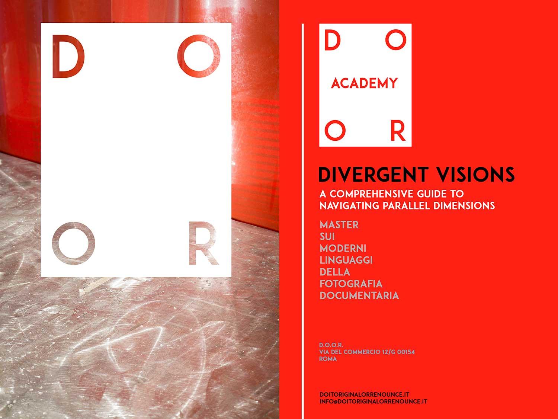 D.O.O.R. ACADEMY – Divergent Visions 2016-2017